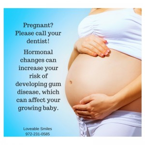 Pregnant_ Please call your dentist!