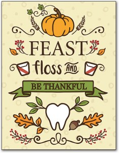 give thanks for your teeth