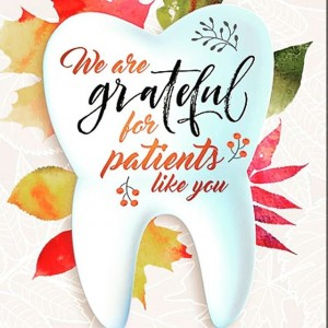 thankful for our patients dental image